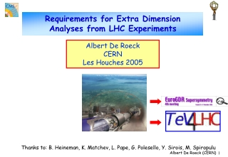 Requirements for Extra Dimension Analyses from LHC Experiments