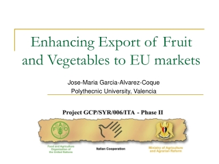 Enhancing Export of Fruit and Vegetables to EU markets