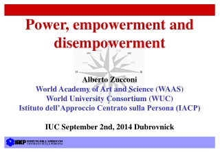 Power, empowerment and disempowerment Alberto Zucconi World Academy of Art and Science (WAAS)