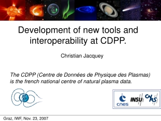 Development of new tools and interoperability at CDPP.