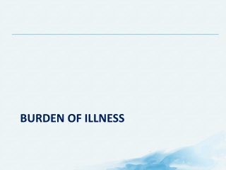 Burden of illness