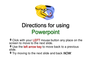 Directions for using  Powerpoint