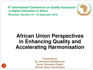 African  Union  Perspectives  in  E nhancing  Q uality  and  Accelerating Harmonisation