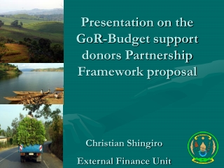 Presentation on the GoR-Budget support donors Partnership Framework proposal