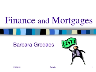 Finance  and  Mortgages