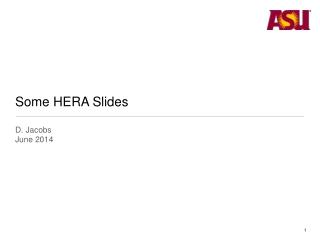 Some HERA Slides