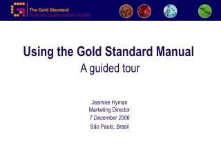 Using the Gold Standard Manual A guided tour