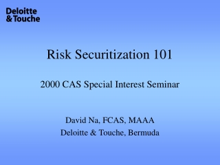 Risk Securitization 101 2000 CAS Special Interest Seminar