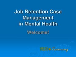 Job Retention Case Management in Mental Health