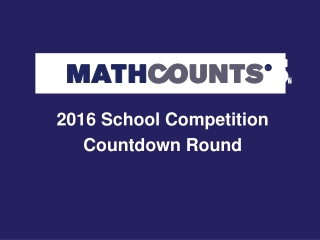 2016 School Competition Countdown Round