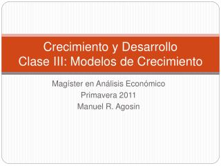 Crecimiento y Desarrollo Clase III: Modelos de Crecimiento