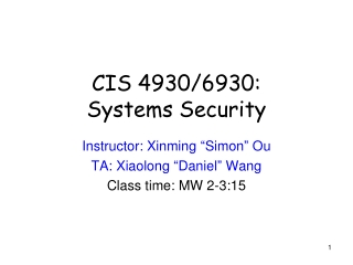 CIS 4930/6930: Systems Security