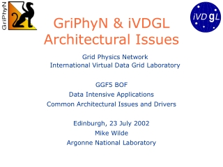 GriPhyN & iVDGL Architectural Issues