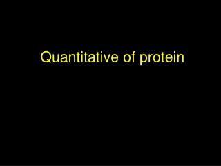 Quantitative of protein