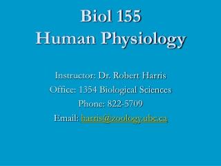 Biol 155 Human Physiology