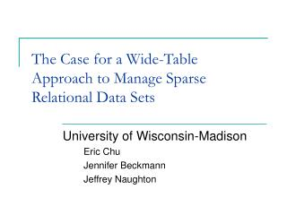 The Case for a Wide-Table Approach to Manage Sparse Relational Data Sets