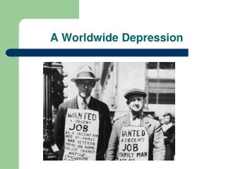 A Worldwide Depression
