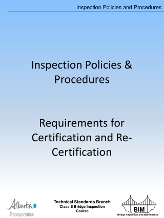 Inspection Policies &  Procedures Requirements for Certification and Re-Certification