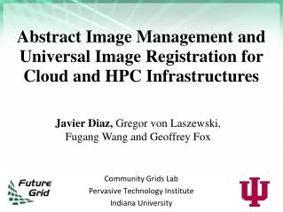Abstract Image Management and Universal Image Registration for Cloud and HPC Infrastructures