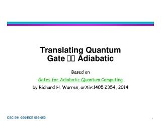 Translating Quantum Gate   Adiabatic