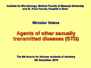 Miroslav Votava Agents of other sexually transmitted diseases (STD)