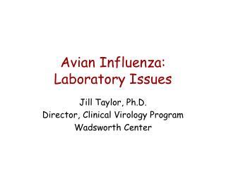 Avian Influenza: Laboratory Issues