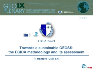 EGIDA Project Towards a sustainable GEOSS: the EGIDA methodology and its assessment
