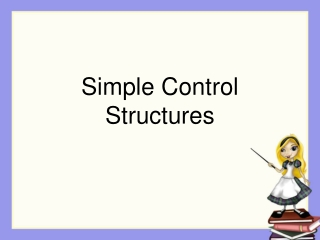 Simple Control Structures