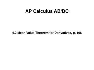 4.2 Mean Value Theorem for Derivatives, p. 196