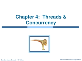 Chapter 4:  Threads & Concurrency