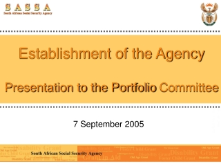 Establishment of the Agency Presentation to the Portfolio Committee