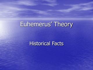 Euhemerus' Theory