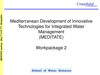 Mediterranean Development of Innovative Technologies for Integrated Water Management  (MEDITATE)