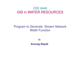 CEE 6440 GIS in WATER RESOURCES