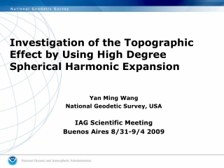 Investigation of the Topographic Effect by Using High Degree Spherical Harmonic Expansion