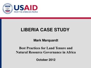 LIBERIA CASE STUDY