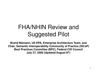 FHA/NHIN Review and Suggested Pilot