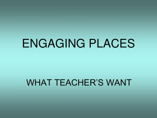 ENGAGING PLACES
