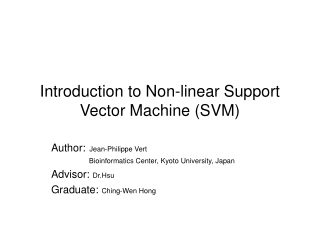 Introduction to Non-linear Support Vector Machine (SVM)