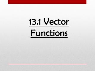 13.1 Vector Functions
