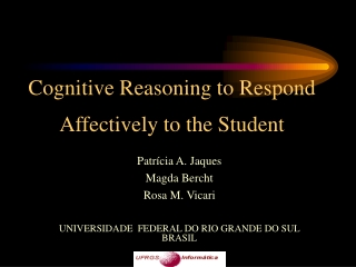 Cognitive Reasoning to Respond Affectively to the Student