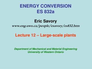 ENERGY CONVERSION ES 832a Eric Savory eng.uwo/people/esavory/es832.htm