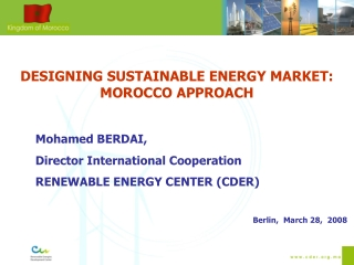 DESIGNING SUSTAINABLE ENERGY MARKET: MOROCCO APPROACH