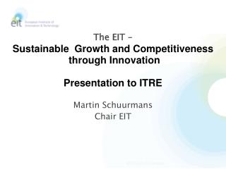 Martin Schuurmans Chair EIT