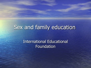 Sex and family education