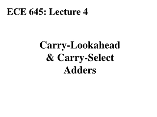 Carry-Lookahead & Carry-Select Adders