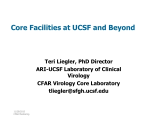 Core Facilities at UCSF and Beyond