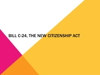BILL C-24, THE NEW CITIZENSHIP ACT