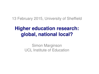 Global, national and local agency: the  three dimensions of higher education