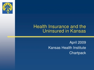 Health Insurance and the Uninsured in Kansas